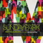 Sunday Park Mittleuropa Senzaconfine
